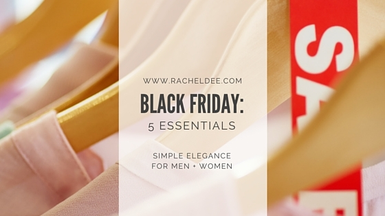 Shopping on Black Friday? Grab These 5 Essentials