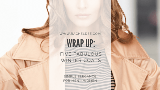 Wrap up This Winter with a Fabulous Coat